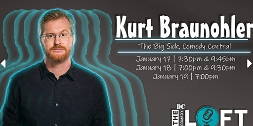 "DC Comedy Loft presents Kurt Braunohler (Oscar Nominated ""Big Sick"")"