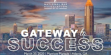 National Bar Association Corporate Law Section 2020 Gateway To Success Conference  tickets