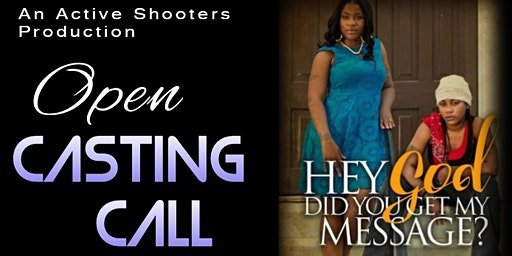 "Now Casting: ""Hey God, Did You Get My Message""? The Movie"