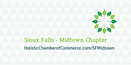 Sioux Falls Midtown Holistic Chamber of Commerce Launch