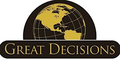"""Great Decisions 2020: """"Green Peacebuilding: Justice in the Face of Climate tickets"""