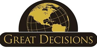 """Great Decisions 2020: """"Green Peacebuilding: Justice in the Face of Climate"""