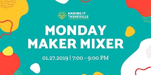 Monday Maker Mixer