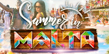 Summer In Malta 2021 tickets