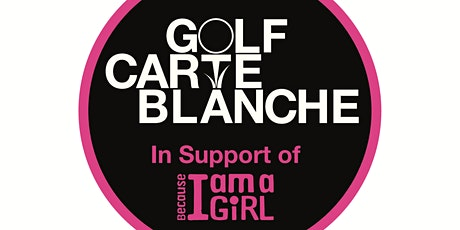 Golf Carte Blanche 2020 - NEW DATE Aug 27th! tickets