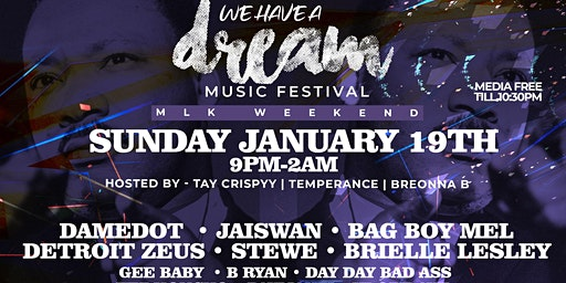 We Have A Dream Music Festival