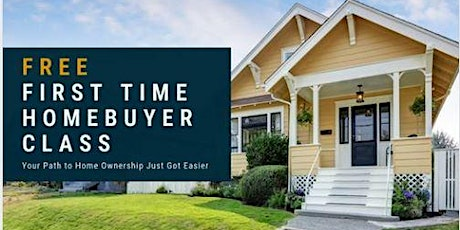 First Time Home Buyer Class - Washington State Housing Finance Commission tickets