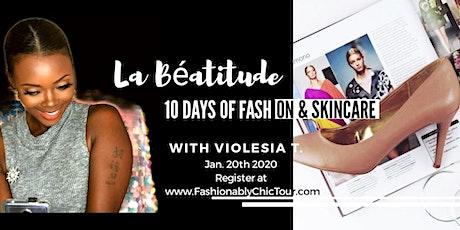 La Béatitude - 10 Days Of Fashion &  Skincare Challenge tickets