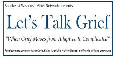 LET'S TALK GRIEF: When grief moves from adaptive to complicated