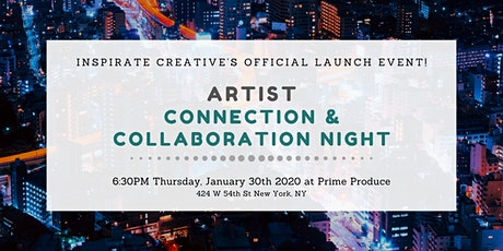 Inspirate Creative Official Launch Event - Artist Connection/Collaboration tickets
