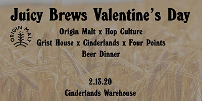 Origin Malt x Hop Culture Beer Dinner at Cinderlands Warehouse