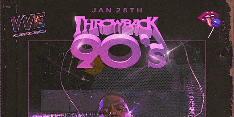 VVE X WE LICKED PRESENTS: THROWBACK 90'S PARTY tickets