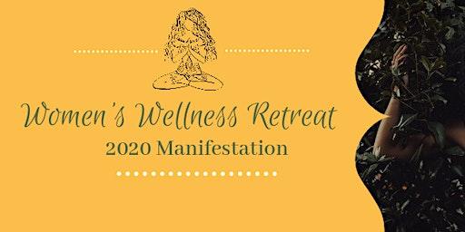 Women's Wellness Retreat - 2020 Manifestation