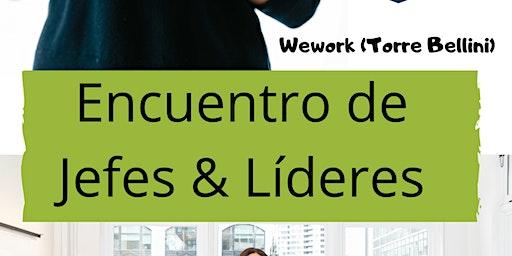 Networking de Jefes & Lideres
