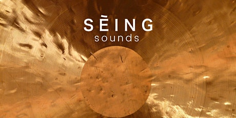 SĒING Sounds | New Year Sound Meditation with Gongs tickets