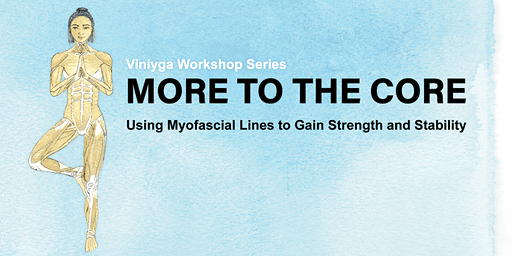 There's More to the Core: Using myofascial lines to gain strength and stability (with Liz Lacey-Gotz)