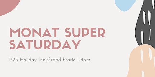 Monat Super Saturday