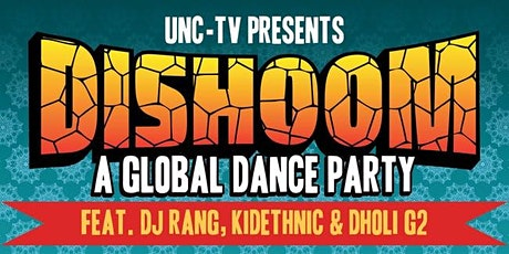 DISHOOM—A GLOBAL DANCE PARTY Featuring DJ Rang, KidEthnic and Dholi G2 tickets