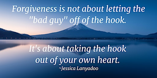 Forgiveness: 4 Fold Path for Healing Ourselves