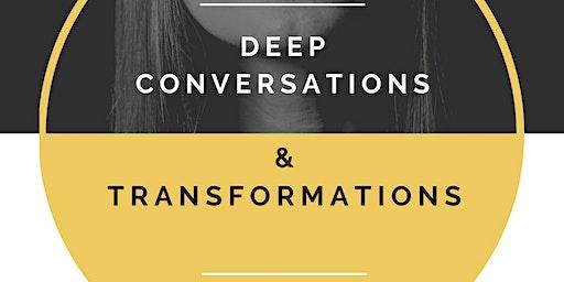 Deep Conversations & Transformations: 2020 Vision & Goals