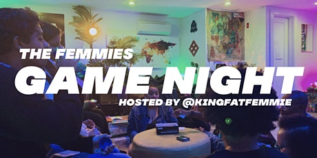 The Femmies Present Game Night tickets