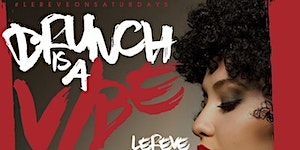 """CEO FRESH PRESENTS: """" BRUNCH IS A VIBE """" BRUNCH & DAY..."""
