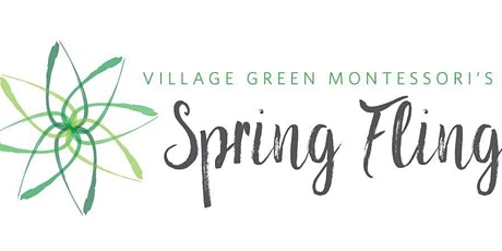 Village Green Montessori's 5th Annual Spring Fling! tickets