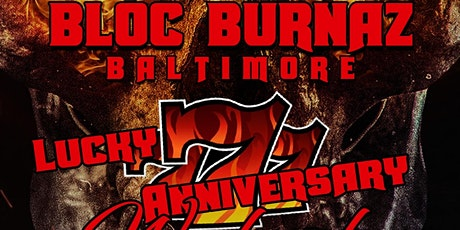 Baltimore Bloc Burnaz 7th Anniversary Party tickets
