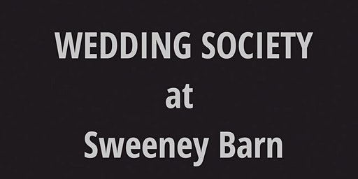 Wedding Society at Sweeney Barn