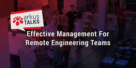 Effective Management For Remote Engineering Teams tickets