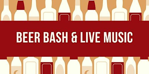 Beer Bash & Live Music