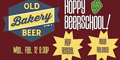 Hoppy Beer School & Release ft. Old Bakery tickets