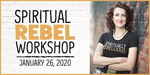 "Spirituality Workshop with ""Spiritual Rebel"" Author Sarah Bowen"