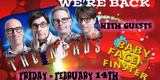 THE NERDS valentine party with Babyface Finster - come party! Arties