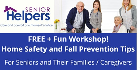 Home Safety Tips For Seniors and Fall Prevention for Elderly tickets