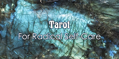 Tarot for Radical Self-Care tickets