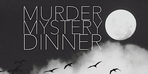Friday August 7th Murder Mystery Dinner