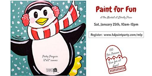 Perky Penguin - Paint for Fun - Market at Liberty Place - 1/25