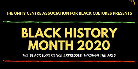 UCABC presents ..BHM 2020: The Black Experience Expressed through the Arts tickets
