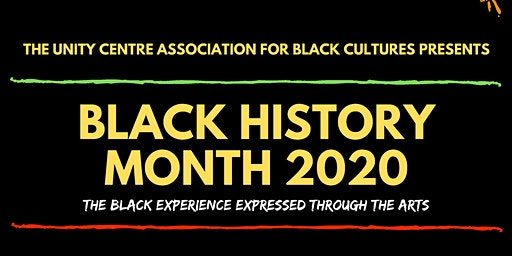 UCABC presents ..BHM 2020: The Black Experience Expressed through the Arts