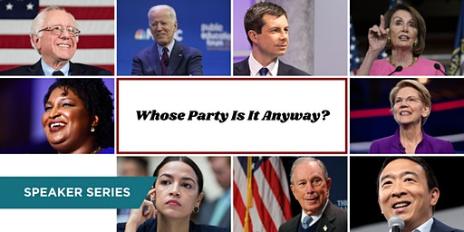 Democrats: Whose Party is it Anyway?