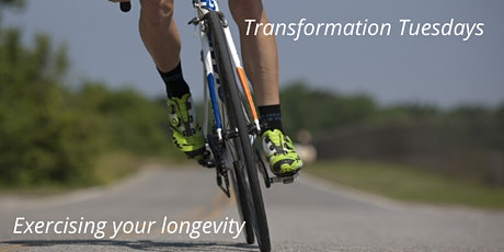 Transformation Tuesdays : Exercising your Longevity tickets