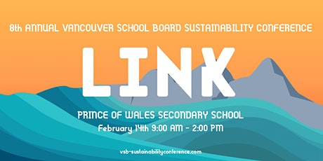 8th Annual VSB Sustainability Conference: LINK tickets