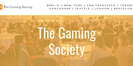 The Gaming Society Joint Venture Conference - Toronto tickets
