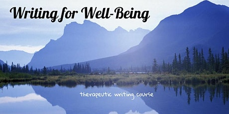 Writing For Well-Being: Therapeutic Writing Course1.0 tickets