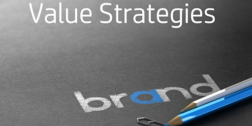 Added Value Strategies to Lead Brand Growth - Free 3 Hour CE - Duluth