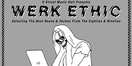 Werk Ethic: '80s and '90s House and Techno tickets