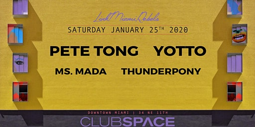 Pete Tong & Yotto by Link Miami Rebels