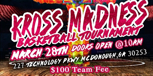 Kross Madness Basketball Tournament and Clothing/ School Supply Drive
