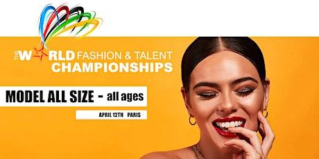 CASTING Montreal / Championnat du Monde des  Mannequin/Modeles à PARIS billets